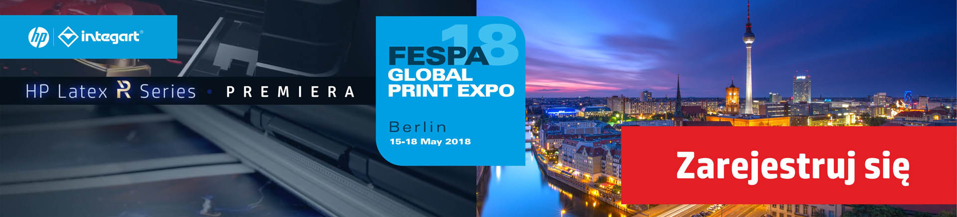 FESPA - 2018 with HP Latex R Series